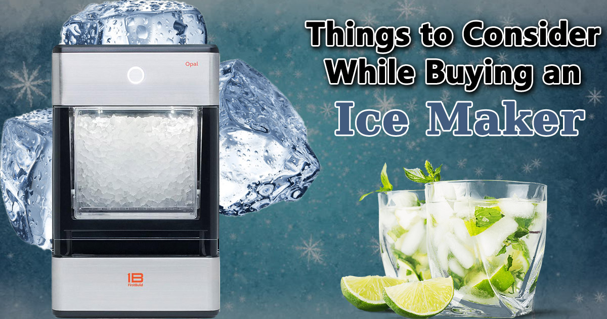 Things to Consider While Buying Ice Maker image