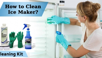 How to Clean an Ice Maker ? – Complete Guide | Requirements to clean Ice Machine